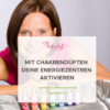 Chakren-Energiezentren-Naturparfum-Chakrenöle-Seelenduft