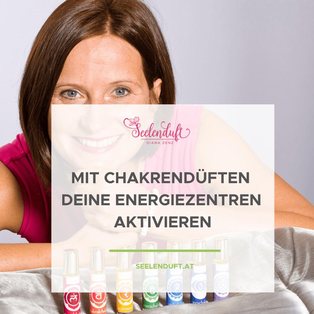 Mit Chakrendüften Deine Energiezentren aktivieren
